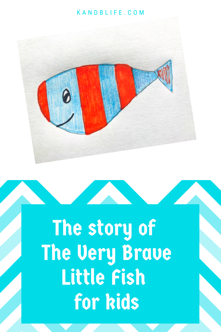 Children's Short Story Cover. The Title is in blue letters, The story of the Very Brave Little Fish for Kids. It has a drawing of a blue and red striped fish.