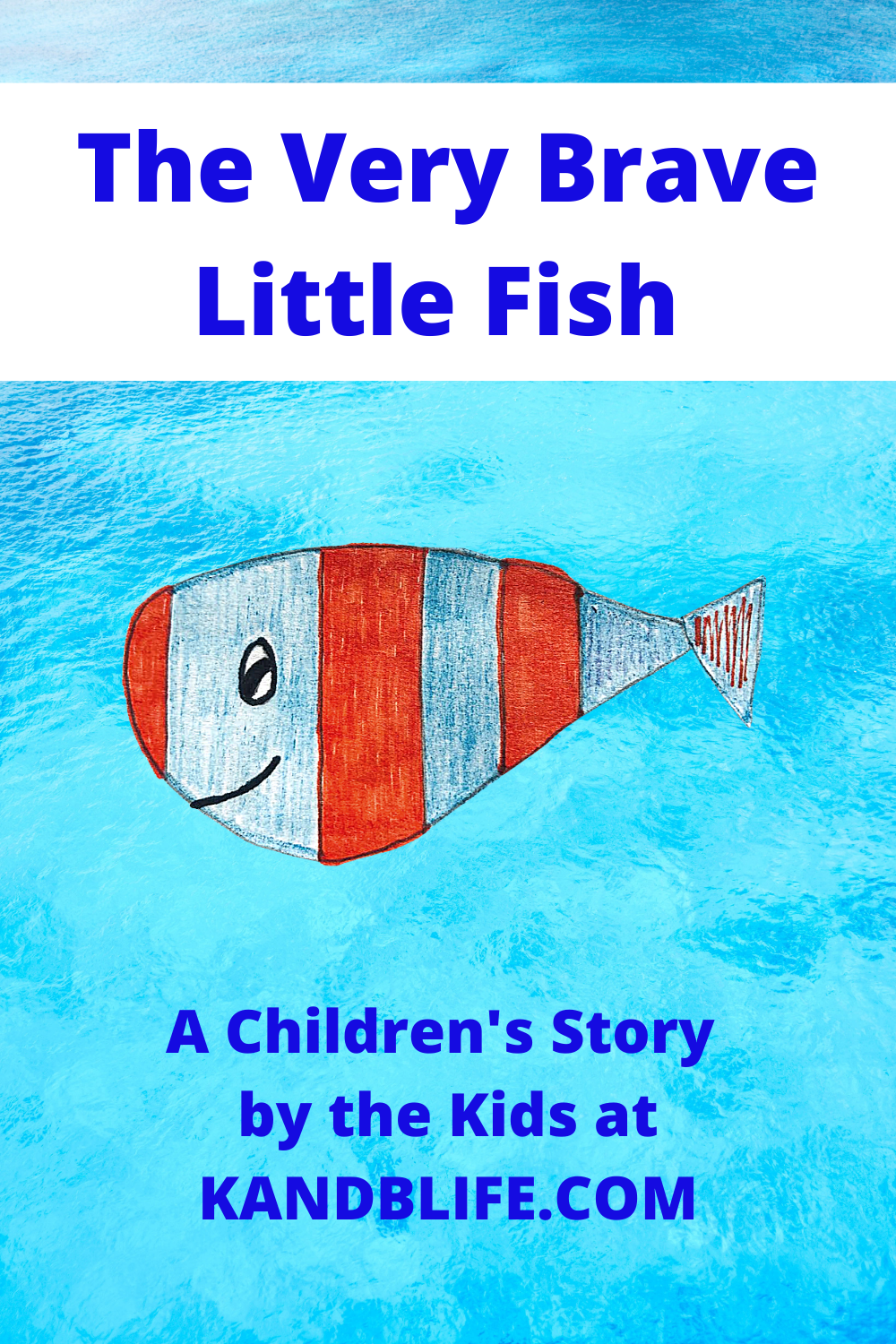 A children's Story cover for The Very Brave Little Fish