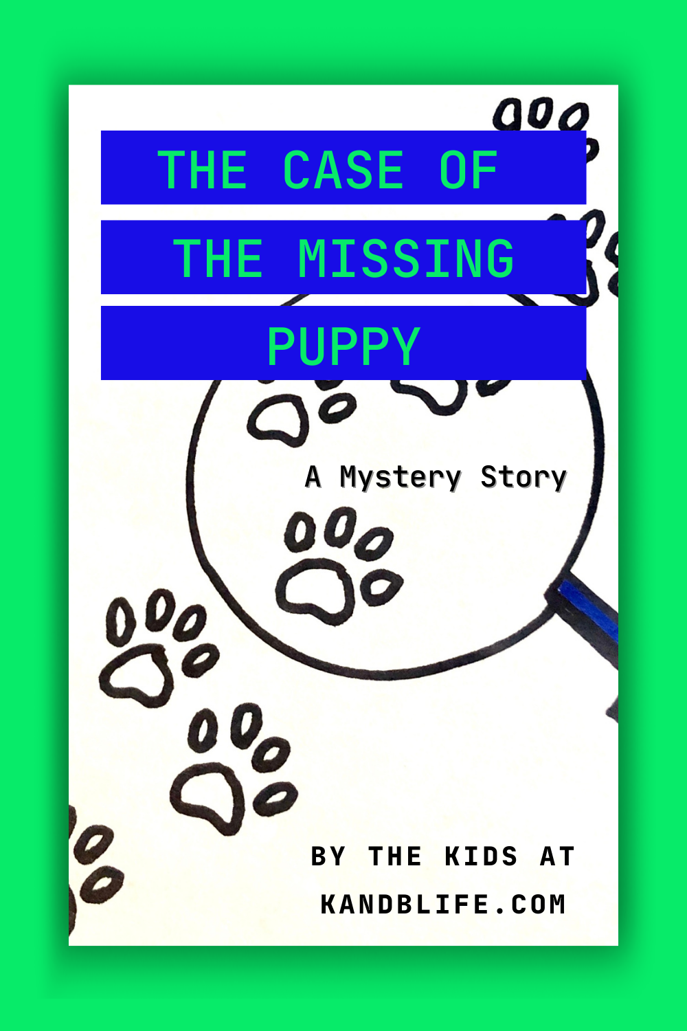 The Case of the Missing Puppy cover., a mystery story.