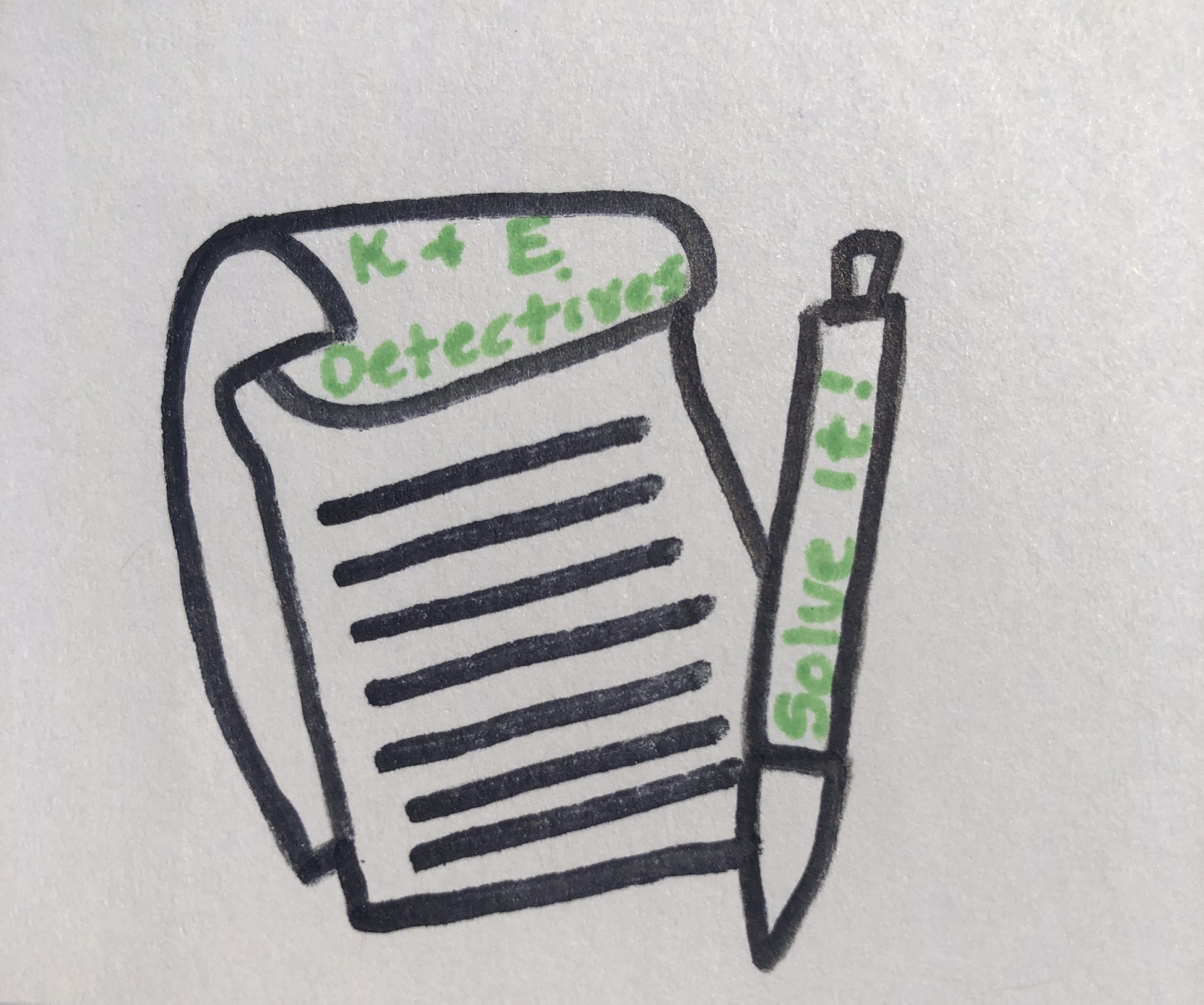 "A notepad and pen. The notepad has green lettering at the top K & E Detectives. The pen has ""Solve it!"" written on it."