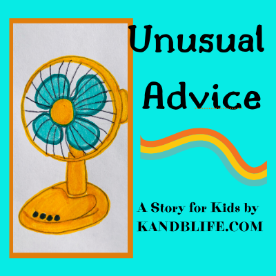Blue background with an orange fan on it for the story for kids, Unusual Advice.