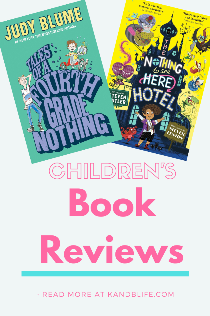 Children's Book Reviews for Tales of a Fourth Grade Nothing and The Nothing to see Here Hotel.