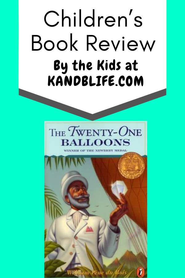 Children's Book Review on The Twenty One Balloons book. Teal background with book cover.