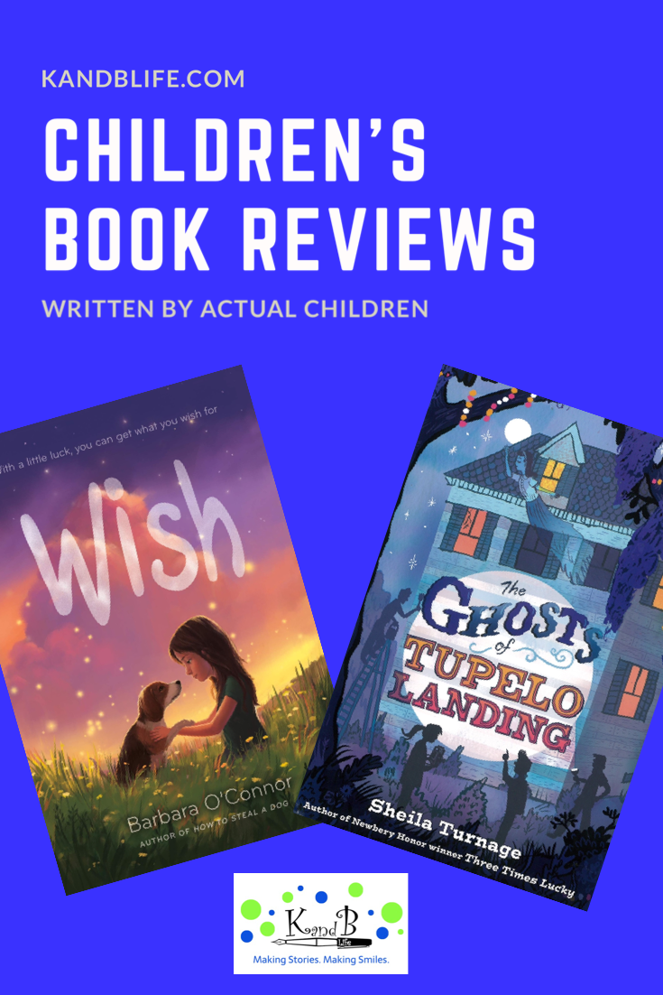 Book covers of Wish and The Ghosts of Tupelo Landing for the Children's Book Reviews of them.