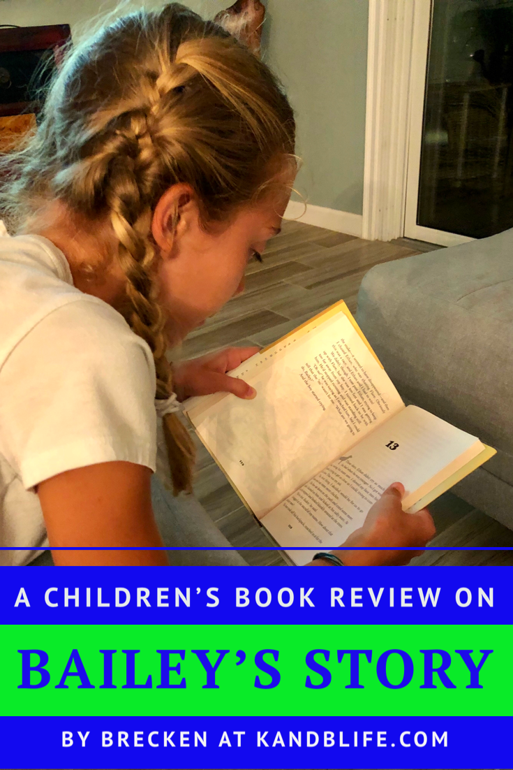Book review on Bailey's Story by Bruce Cameron. Girl reading the book on the blue and lime green cover.