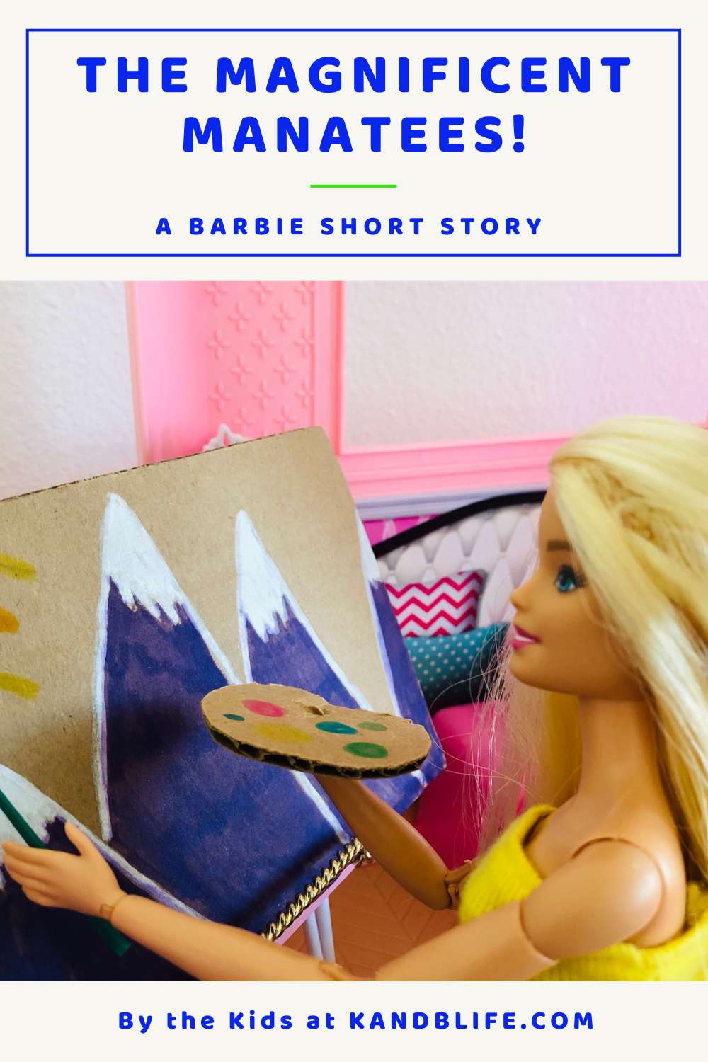 A Barbie doll painting mountains for a short story.