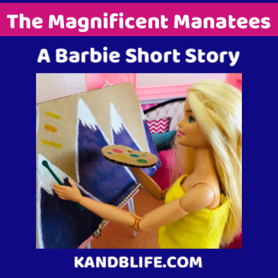 Featured image with a barbie for the The Manatee Family story.