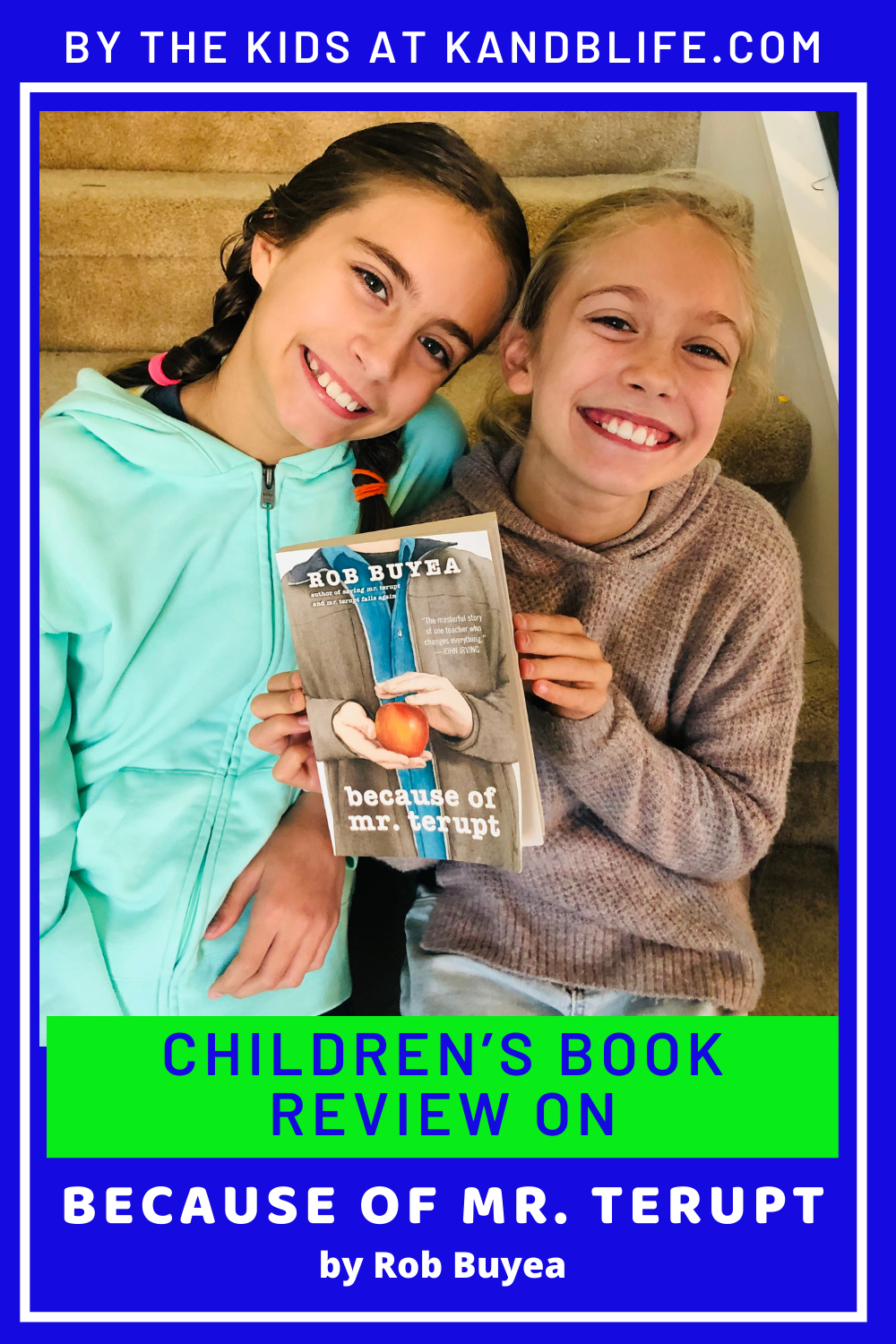 A great Children's Book Review on Because of Mr. Terupt. 2 Girls holding the book.