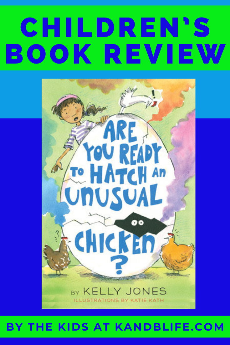 Children's Book Review on Are you Ready to Hatch an Unusual Chicken?