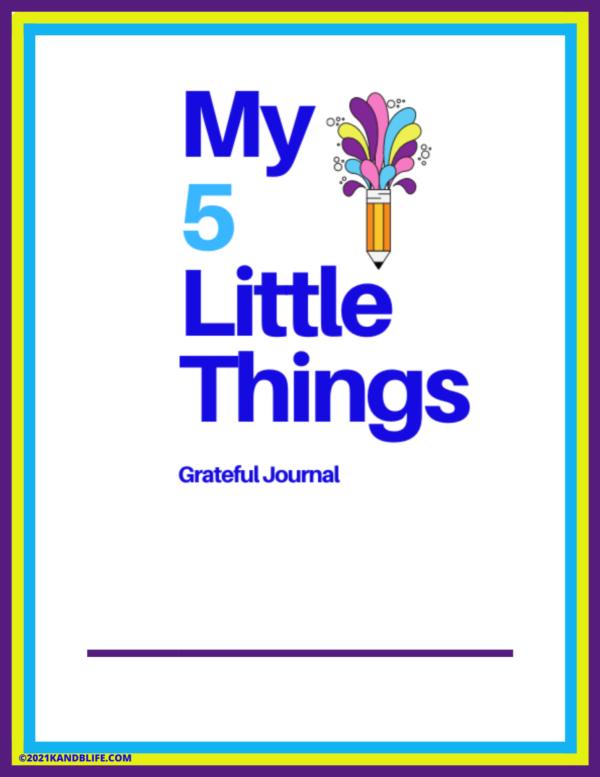 Gratitude Journal for Kids- My 5 Little Things