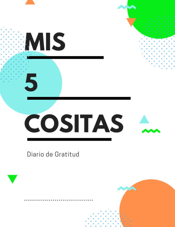 an example for the Gratitude Journal in Spanish called Mis 5 Cositas.