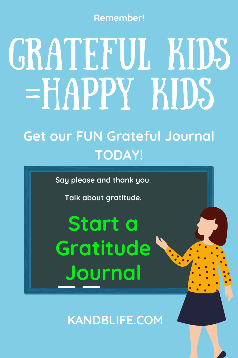 Graphic of teacher telling kids how important gratitude Journals are.