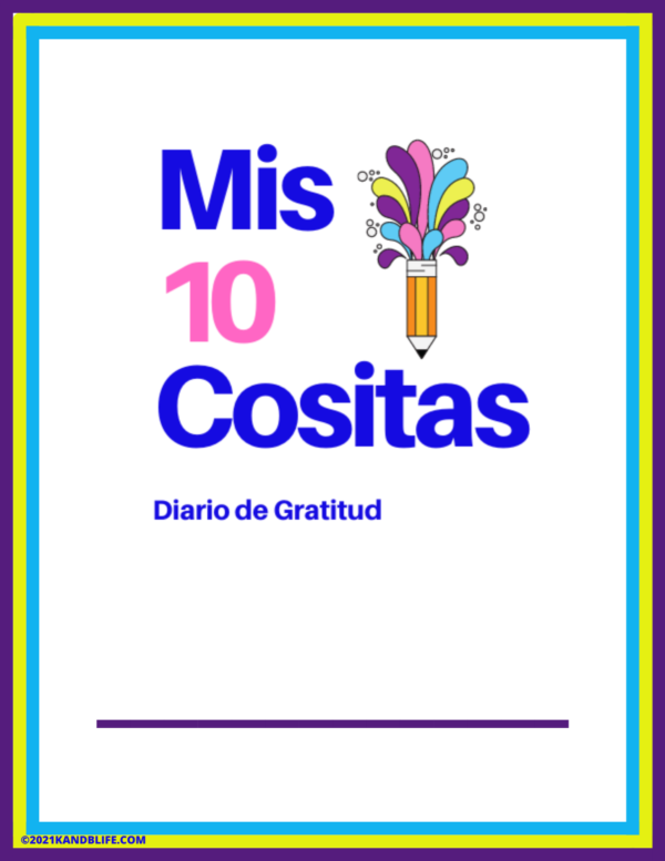 Diario de Gratitud, a Gratitude Journal for Kids in Spanish cover. It's many different examples of gratitude journals.