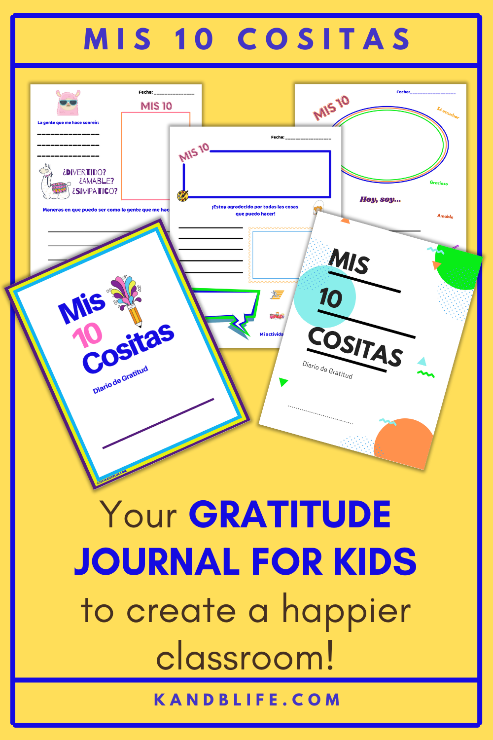 A yellow background with the product, Mis 10 Cositas on it. It's a Gratitude Journal for kids in Spanish.