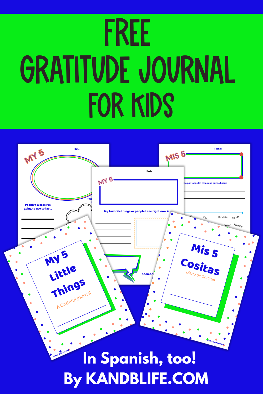 FREE Gratitude Journal for Kids called, My 5 Little Things, by KANDBLIFE.COM (https://kandblife.com)