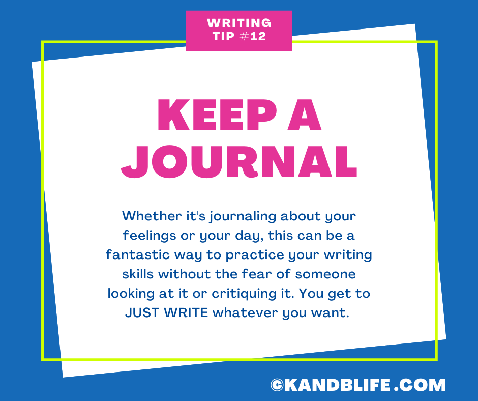 A graphic sticky note with a writing tip (Keep a Journal) on it by https://kandblife.com.
