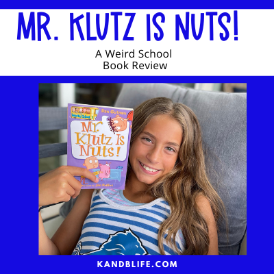 A kids Book Review cover with a girl reading Mr. Klutz is Nuts. By K and B Life (https://kandblife.com)