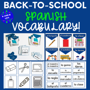 Cover for Back-to-School Spanish Vocabulary Cards. Sample pages from the product from K and B Life. https://kandblife.com