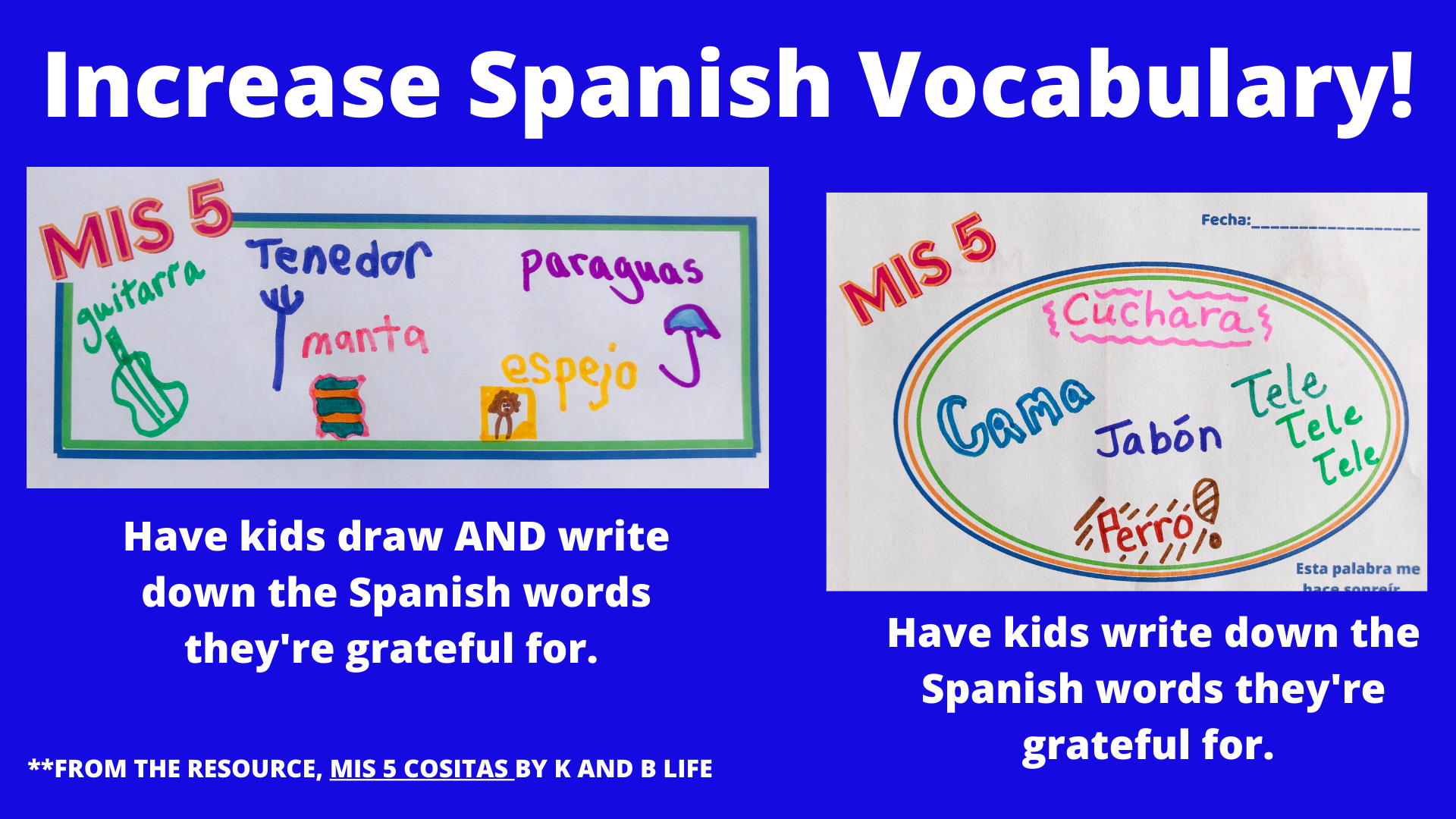 Using gratitude journaling to help increase Spanish vocabulary. https://kandblife.com